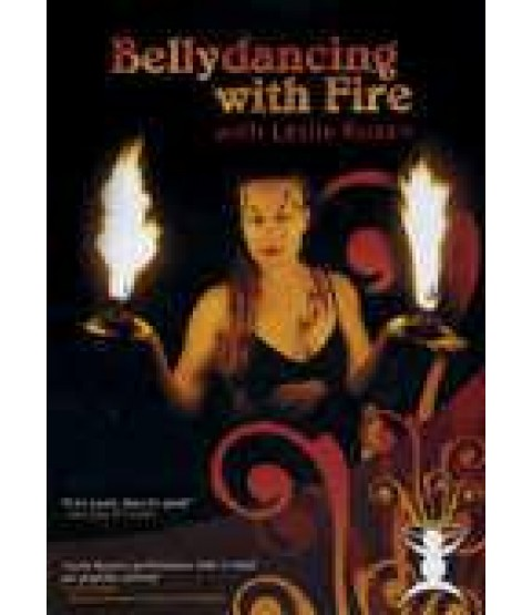 Bellydancing with Fire with Leslie Rosen