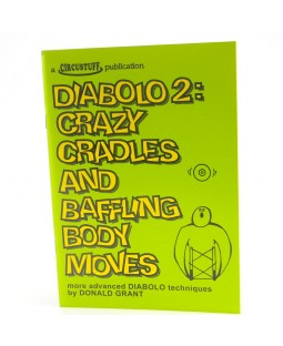 Diabolo 2, Crazy Cradles and Baffling Body Moves (Diabolo Book)